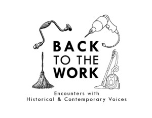 Back to the Work: Encounters with Historical & Contemporary Voices @ Lippitt House Museum | Providence | Rhode Island | United States