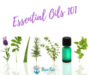 Essential Oils 101 @ Thrive Tribe RI | East Providence | Rhode Island | United States