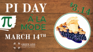 Pi Day - a la mode @ Green Line Apothecary | South Kingstown | Rhode Island | United States
