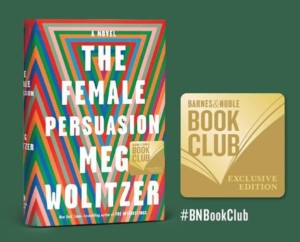 Barnes and Noble Warwick Book Club: Meg Wolitzer's, The Female Persuasion @ Barnes & Noble Warwick