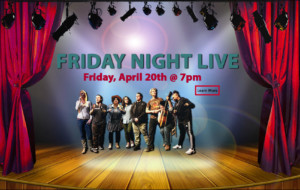 Friday Night Live! @ 7 PM - 8 PM