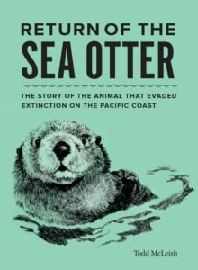 Return of the Sea Otter: Talk and Book Signing with Todd McLeish @ South Kingstown Land Trust Barn