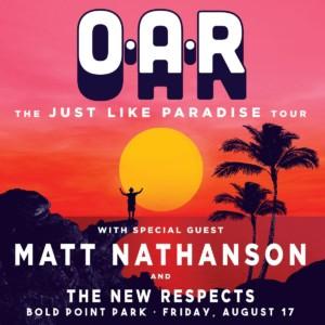 O.A.R. - Just Like Paradise Tour @ Bold Point Park