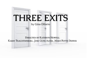 Three Exits at the FringePVD @ Wilbury Theatre Group
