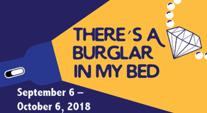 There's a Burglar in My Bed @ Newport Playhouse and Cabaret Restaurant