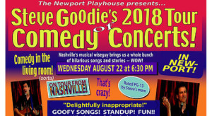 Steve Goodie's 2018 Tour of Comedy Concerts @ Newport Playhouse and Cabaret Restaurant