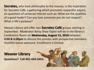 Socrates Cafe at the Weaver Library @ East Providence Public Library/Weaver | East Providence | Rhode Island | United States