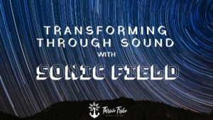 Transforming Through Sound with Sonic Field @ Thrive Tribe RI  | East Providence | Rhode Island | United States