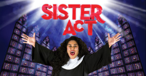 Sister Act the Musical @ Stadium Theatre Performing Arts Centre   Woonsocket   Rhode Island   United States