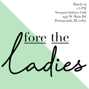 Fore the Ladies Golf Event @ Newport Indoor Golf  | Portsmouth | Rhode Island | United States