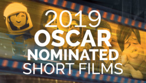 2019 Oscar Nominated Short Films Animated Category @ Greenwich Odeum    East Greenwich   Rhode Island   United States