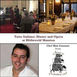 Tutto Italiano: Dinner and Opera @ Blithewold Mansion, Gardens, and Arboretum | Bristol | Rhode Island | United States