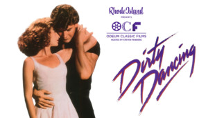 Rhode Island mOnthly Presents Odeum Classic Films: Dirty Dancing @ Greenwich Odeum  | East Greenwich | Rhode Island | United States