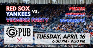 Red Sox vs. Yankees Viewing Party @ Providence GPub | Providence | Rhode Island | United States