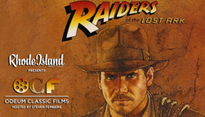 Rhode Island Monthly Presents Odeum Classic Films: Raiders of the Lost Ark Hosted by Steven Feinberg @ Greenwich Odeum  | East Greenwich | Rhode Island | United States