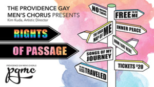 Rights of Passage Presented by The Providence Gay Men's Chorus @ Greenwich Odeum  | East Greenwich | Rhode Island | United States