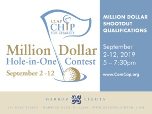 CCAP Chip for Charity Million Dollar Hole-in-One Contest @ Harbor Lights | Warwick | Rhode Island | United States
