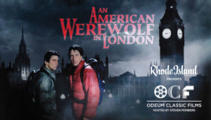 Rhode Island Monthly Presents Odeum Classic Films: An American Werewolf in London @ Greenwich Odeum | East Greenwich | Rhode Island | United States