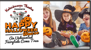 Happy Halloween House presented by Kaleidoscope Theatre @ Scottish Rite Auditorium | Cranston | Rhode Island | United States