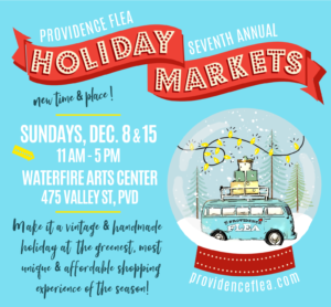 Providence Flea Holiday Markets @ WaterFire Arts Center | Providence | Rhode Island | United States