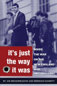 It's Just the Way It Was: Inside the War on the New England Mob and other stories: Author Talk @ East Providence Public Library | East Providence | Rhode Island | United States