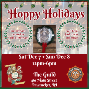 Hoppy Holidays @ The Guild | Pawtucket | Rhode Island | United States