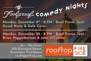 December Foolproof Comedy Nights at The Rooftop @ Rooftop at the Providence G | Providence | Rhode Island | United States