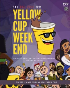 Yellow Cup Weekend @ TBA | North Providence | Rhode Island | United States