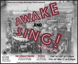 RIC Theatre: Awake and Sing! @ Helen Forman Theatre, Rhode Island College | Providence | Rhode Island | United States