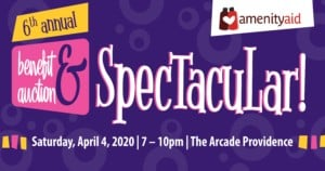 Amenity Aid's Sixth Annual Benefit and Auction Spectacular! @ Arcade Providence | Providence | Rhode Island | United States