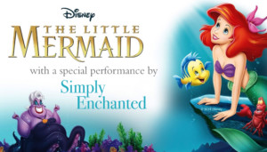 The Little Mermaid with a special performance by Simply Enchanted @ Greenwich Odeum | East Greenwich | Rhode Island | United States