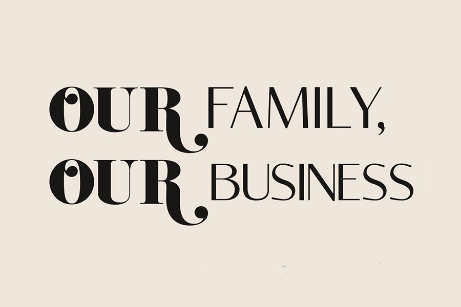 Our Family Our Business