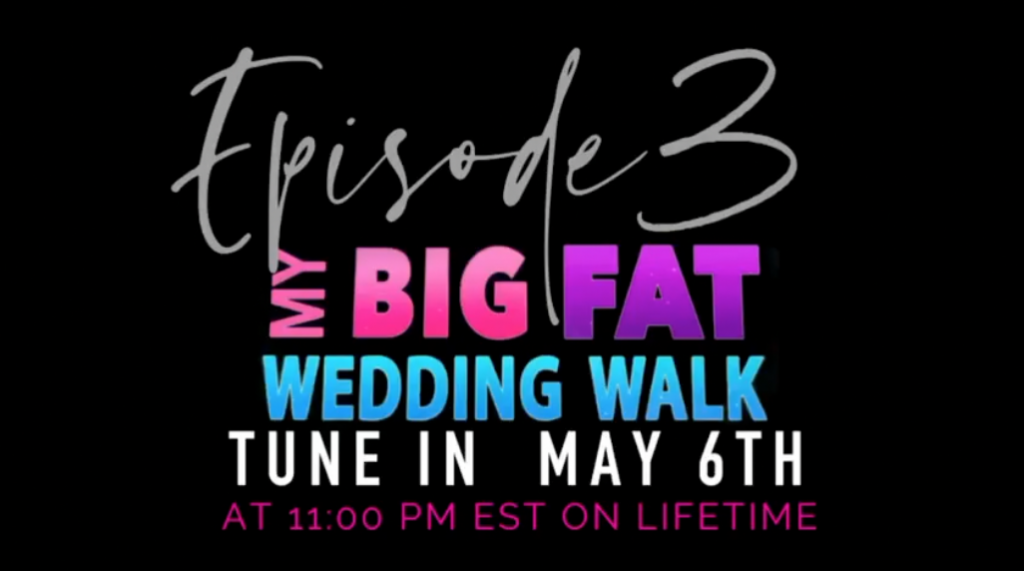 My Big Fat Wedding Walk
